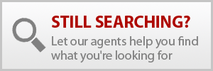 Let our agents help you find what you're looking for