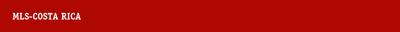 MLS COSTA RICA Banner